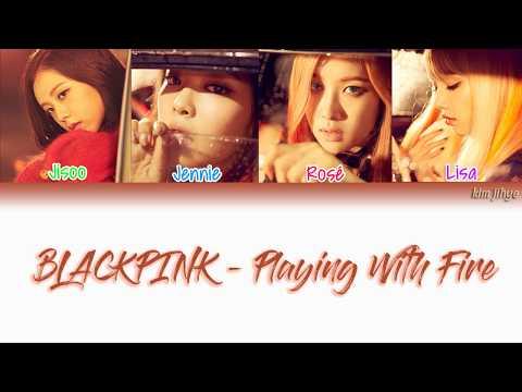 BLACKPINK (블랙핑크) – Playing With Fire (불장난) Lyrics