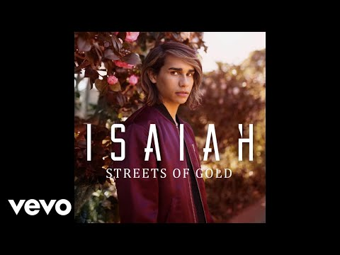 Isaiah - Streets of Gold (Audio)