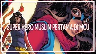 Superhero Muslim Pertama di Marvel Cinematic Universe