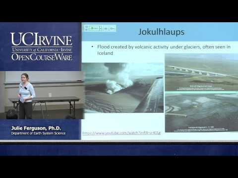 Earth System Science 21. On Thin Ice. Lecture 22. Melting Glaciers: Glacial Outburst Floods