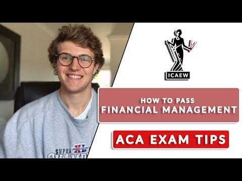 HOW TO PASS ICAEW FINANCIAL MANAGEMENT (FM) ACA EXAM