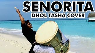 Seorita Indian Dhol Tasha COVER.mp3