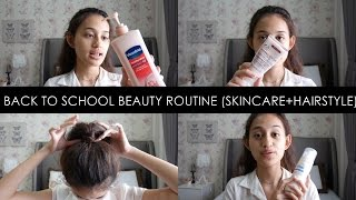 BACK TO SCHOOL : Beauty Routine   Tips, Product Recommendation, Hairstyle   Nadya Aqilla   Indonesia
