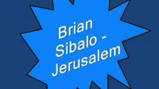 Zimbabwe Gospel: Brian Sibalo - Jerusalem