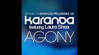 [HD] Karanda feat. Laura Shea - Agony [Enhanced Progressive]