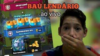GANHANDO  O BAÚ LENDÁRIO AO VIVO + BATALHA ÉPICA - CLASH ROYALE