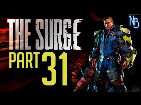 The Surge Walkthrough Part 31 No Commentary