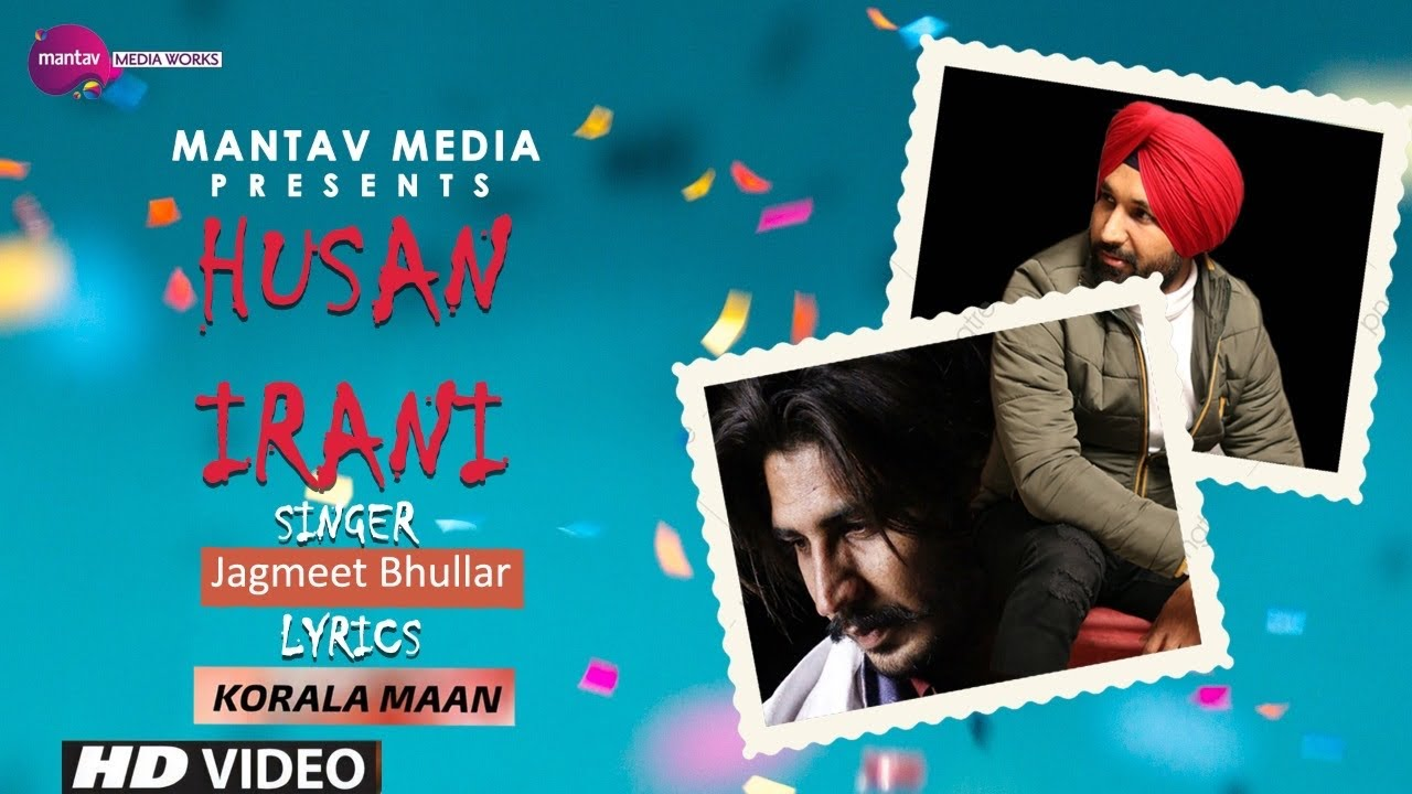 New Punjabi Song 2019 | Husan Irani - Jagmeet Bhullar | Latest Punjabi Song 2019 | Mantavmedia