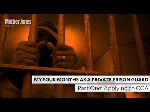 My Four Months as a Private Prison Guard: Part One