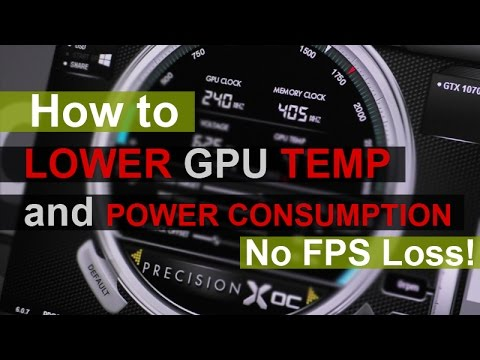 How to - LOWER Graphics Card TEMPERATURE and POWER CONSUMPTION (NVIDIA)