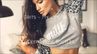 grits my life be like oscar van uden deep house remix