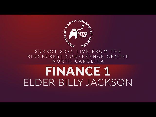 Sukkot 2021   Finance 1 by Elder Billy Jackson   9-18-2021