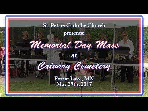 St  Peters Church 2017 Memorial Day Service at Calvary Cemetery 5-29-17