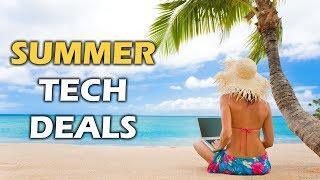 BEST Tech Deals of Summer 2018