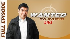 WANTED SA RADYO FULL EPISODE | August 26, 2019