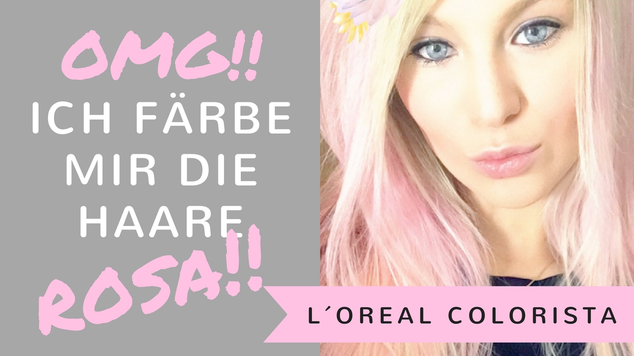 ich f rbe meine haare rosa colorista von l oreal aus dem dm youtube. Black Bedroom Furniture Sets. Home Design Ideas
