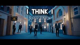 [1 시간 / 1 HOUR LOOP] SUPER JUNIOR 'I Think I (Japanese Ver.)'