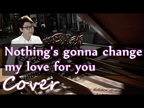 Nothing's gonna change my love for you (George Benson)  Jason Piano