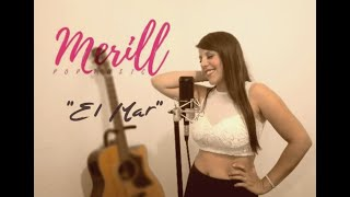 El Mar | Merill (Cover Live Session)