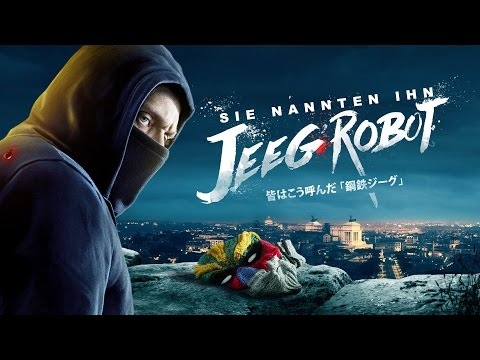 Sie nannten ihn Jeeg Robot | Trailer deutsch HD | Actionfilm