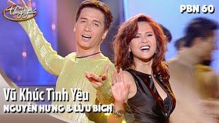 PBN 60 | Nguyễn Hưng & Lưu Bích - Vũ Khúc Tình Yêu