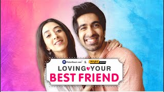 Alright! | Loving Your Best Friend | Ft. Kritika Avasthi & Keshav Sadhna