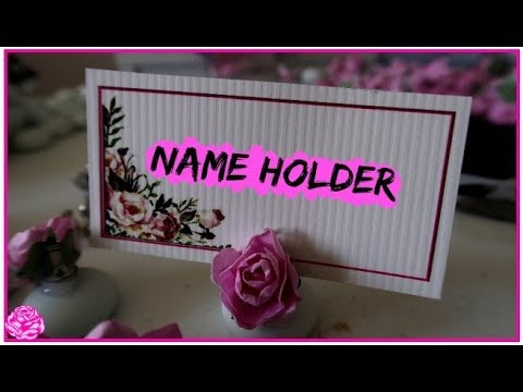 How to Make  A Guest Name Tag Holder