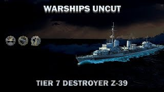 Warships Uncut - Z-39 - Do or Die