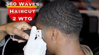 360 Waves Haircut 2 WTG + Taper on Sides & Back