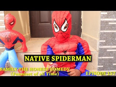 NATIVE SPIDER-MAN  (Family The Honest Comedy) (Episode 157)