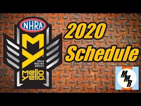 NHRA Mello Yello 2020 Schedule Reveiw