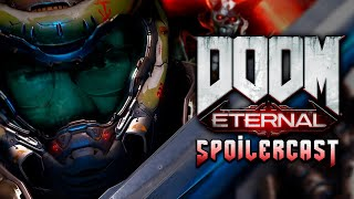 Doom Eternal Spoilercast [GigaBoots Podcast Network]