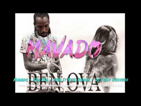 Mavado - Ben Ova [How It Feel Riddim] August 2014