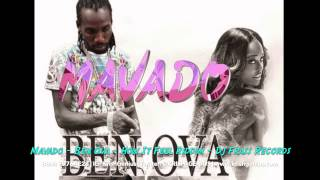 Mavado - Ben Ova [How It Feel Riddim] August 2014