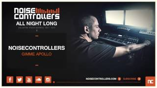 Noisecontrollers  - Gimme Apollo (Official Preview)