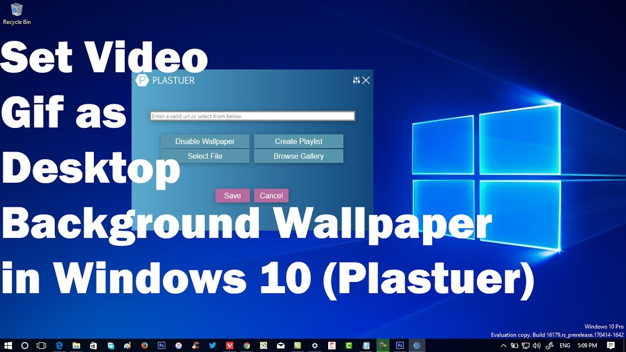 Windows 10 How To Set Gif As Background