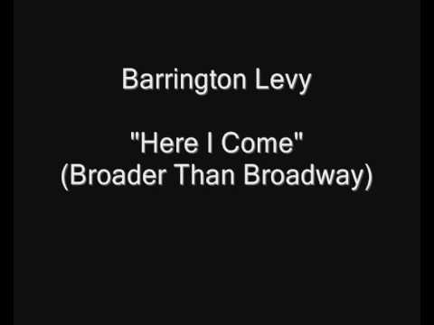 Barrington Levy - Here I Come (Broader Than Broadway) [HQ Audio]