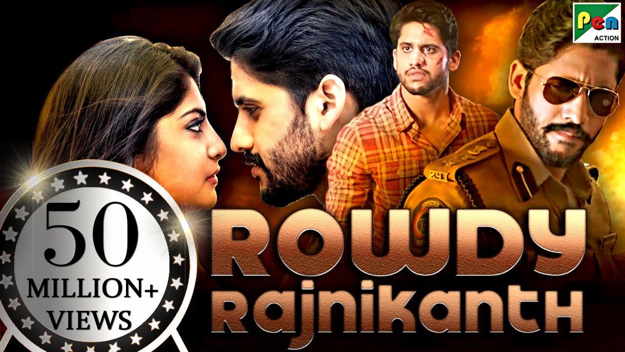 Download Rowdy Rajnikanth (2020) New Released Hindi Dubbed Movie | Naga Chaitanya, Manjima Mohan, Baba Sehgal