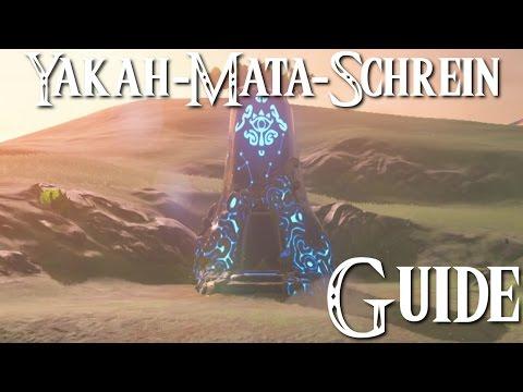 ZELDA: BREATH OF THE WILD - Yakah-Mata-Schrein Guide