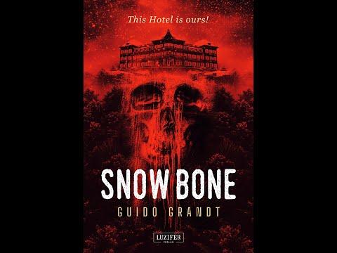 """Buchtrailer: """"SNOWBONE"""" - Horror-Roman von Guido Grandt"""