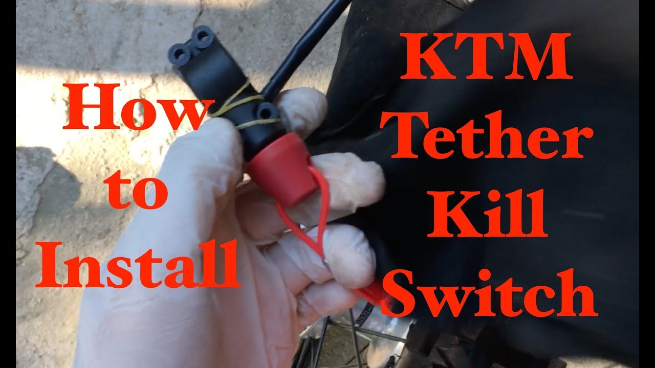 hight resolution of tether kill switch ktm how to connect a second kill switch