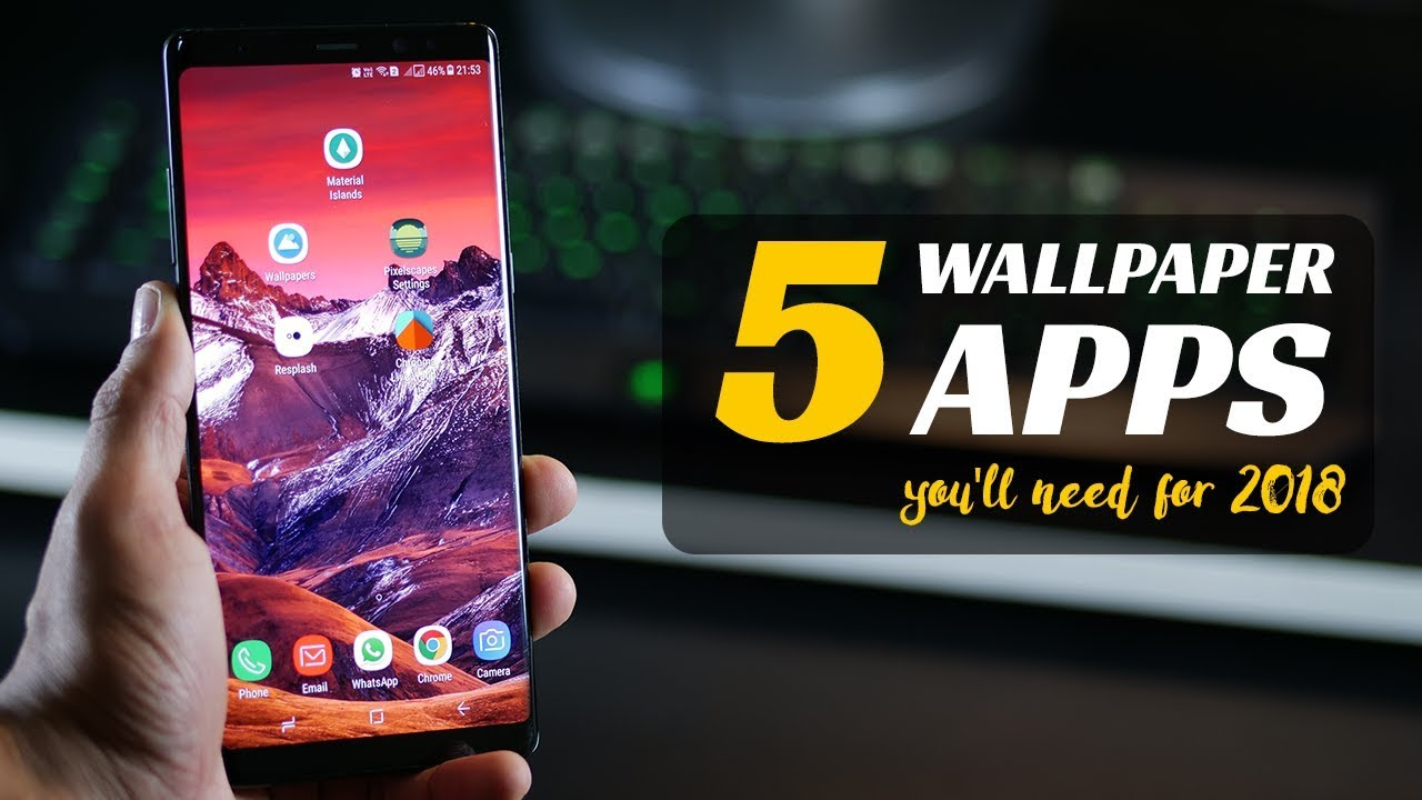 5 Best Android Wallpaper Apps For 2018 Free