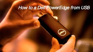 How Boot Dell Poweredge Usb