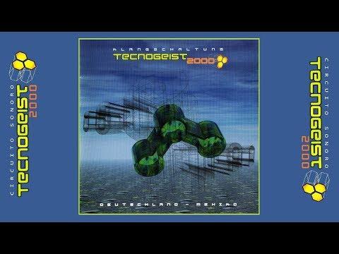 TECNOGEIST 2000  CIRCUITO SONORO DEUTSCHLAND  MEXIKO  Various Artists Full Album