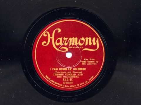 I Faw Down An' Go Boom! by Jerome Conrad and his Orchestra (Harry Reser Orch), 1929
