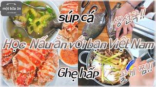 현지 친구가 직접 요리해주는 베트남식 꽃게 찜과 생선국…