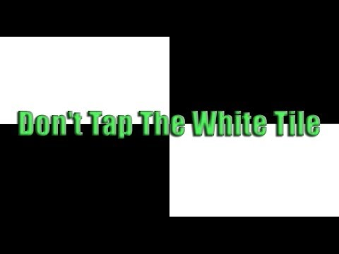 Don T Tap The White Tile Iphone Ipod Touch Ipad Play
