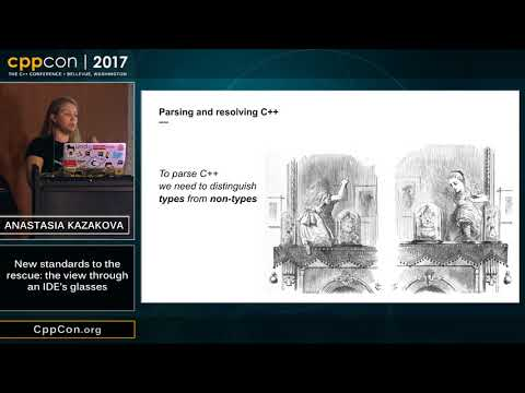 "CppCon 2017: Anastasia Kazakova ""New standards to the rescue: the view through an IDE's glasses"""