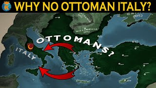 Why didn't the Ottomans conquer Italy?