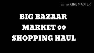 Shopping Haul 2018 | Home Centre | Big Bazaar | Parrys / Elaz Kitchen